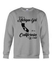 JUST A MICHIGAN GIRL IN A CALIFORNIA WORLD Crewneck Sweatshirt thumbnail