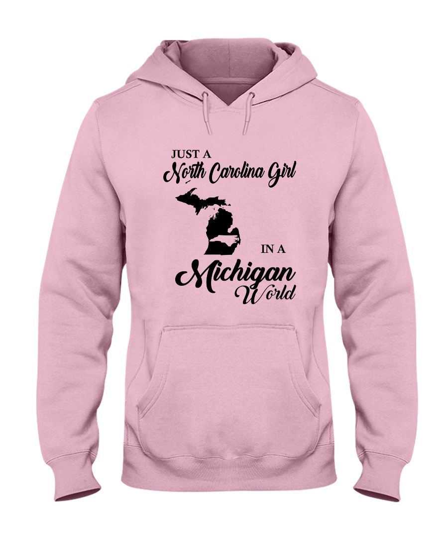 JUST A NORTH CAROLINA GIRL IN A MICHIGAN WORLD Hooded Sweatshirt