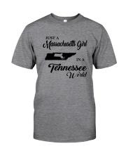 JUST A MASSACHUSETTS GIRL IN A TENNESSEE WORLD Classic T-Shirt thumbnail