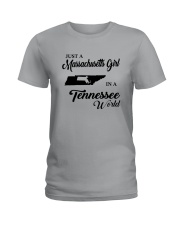 JUST A MASSACHUSETTS GIRL IN A TENNESSEE WORLD Ladies T-Shirt thumbnail