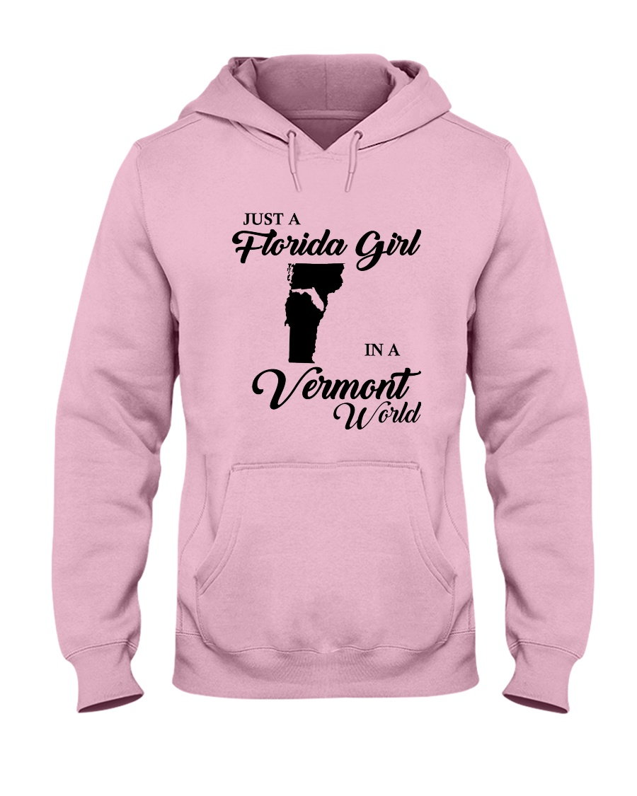 JUST A FLORIDA GIRL IN A VERMONT WORLD Hooded Sweatshirt