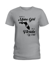 JUST A MAINE GIRL IN A FLORIDA WORLD Ladies T-Shirt thumbnail