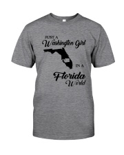 JUST A WASHINGTON GIRL IN A FLORIDA WORLD Classic T-Shirt thumbnail