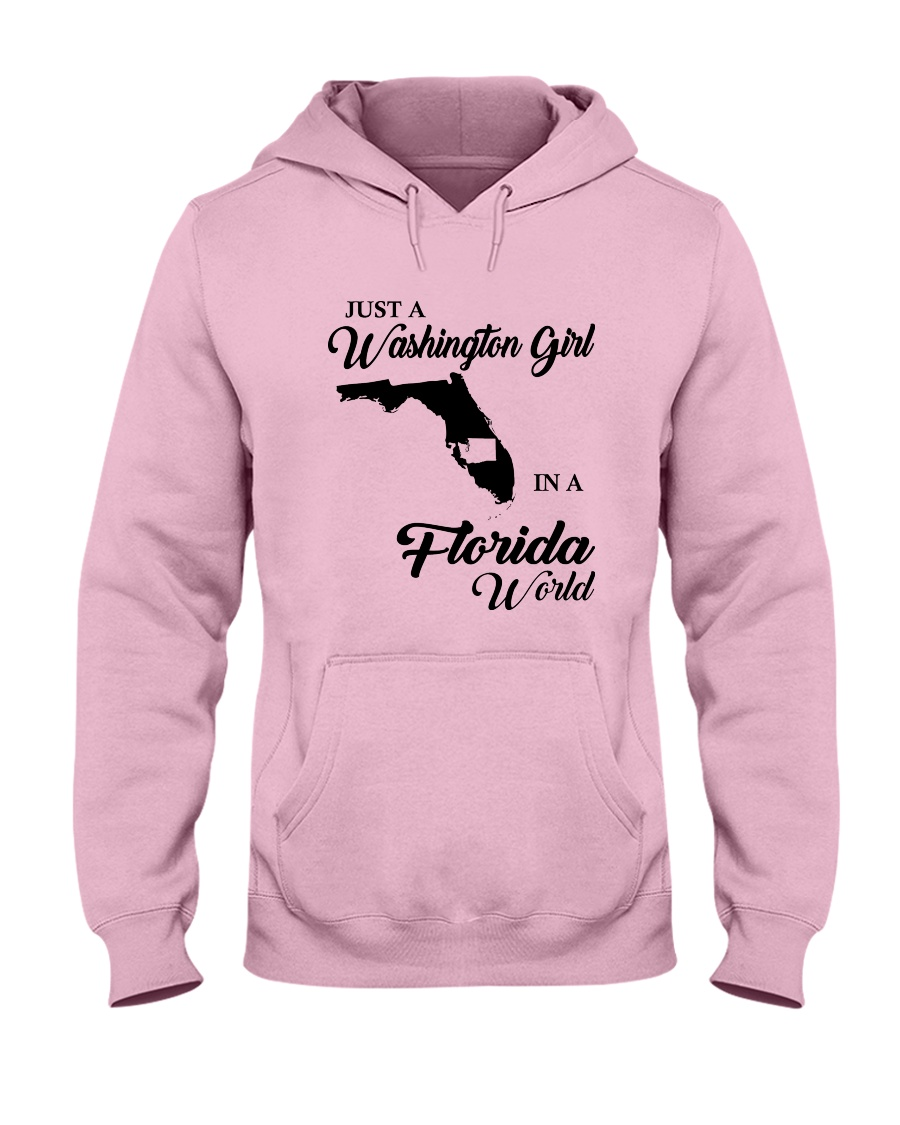 JUST A WASHINGTON GIRL IN A FLORIDA WORLD Hooded Sweatshirt