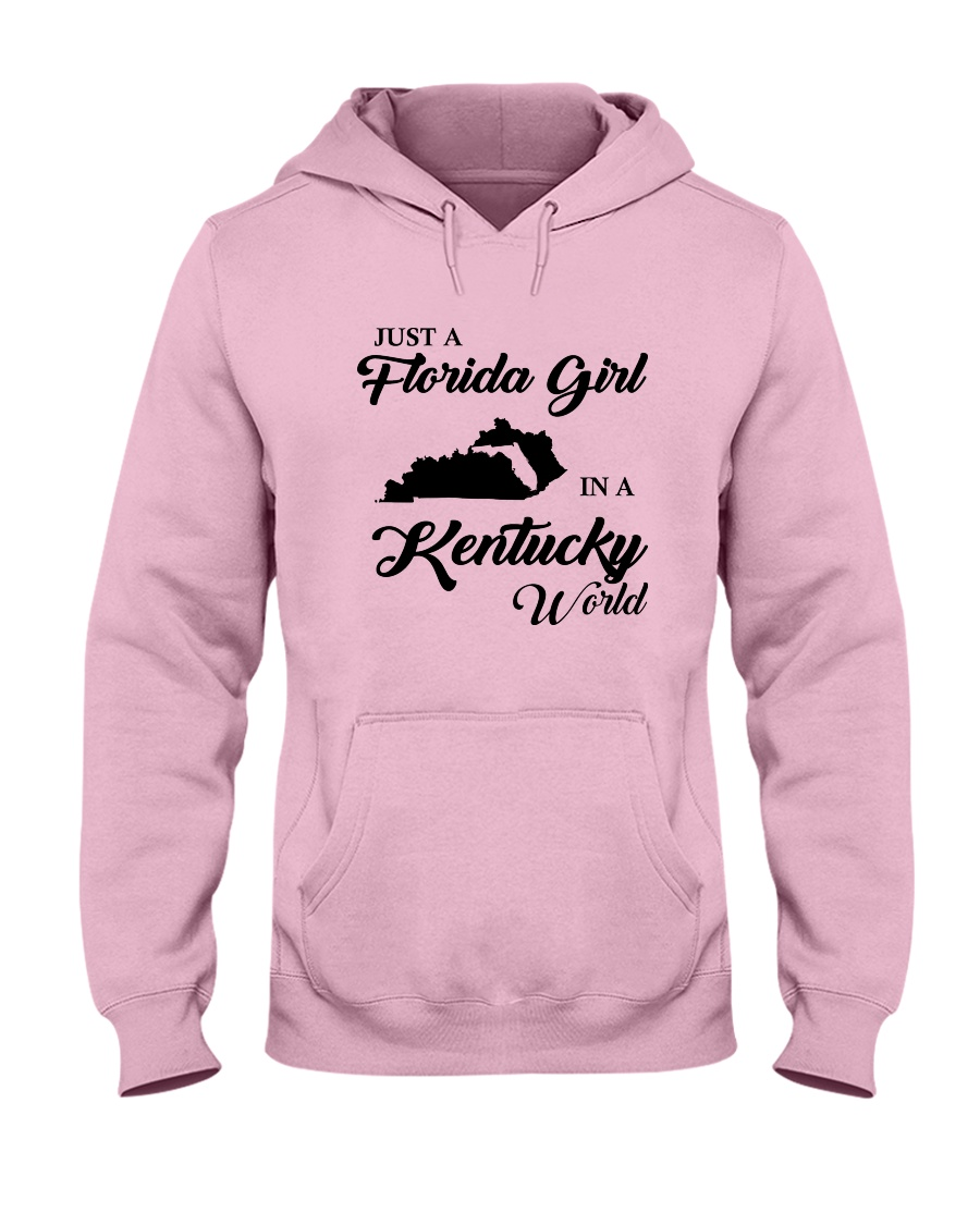 JUST A FLORIDA GIRL IN A KENTUCKY WORLD Hooded Sweatshirt