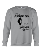 JUST A MICHIGAN GIRL IN An ILLINOIS WORLD Crewneck Sweatshirt thumbnail