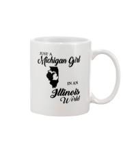 JUST A MICHIGAN GIRL IN An ILLINOIS WORLD Mug thumbnail