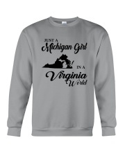 JUST A MICHIGAN GIRL IN A VIRGINIA WORLD Crewneck Sweatshirt thumbnail