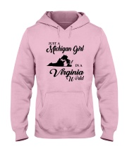 JUST A MICHIGAN GIRL IN A VIRGINIA WORLD Hooded Sweatshirt front