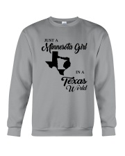 JUST A MINNESOTA GIRL IN A TEXAS WORLD Crewneck Sweatshirt thumbnail