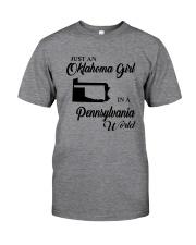 JUST AN OKLAHOMA GIRL IN A PENNSYLVANIA WORLD Classic T-Shirt thumbnail