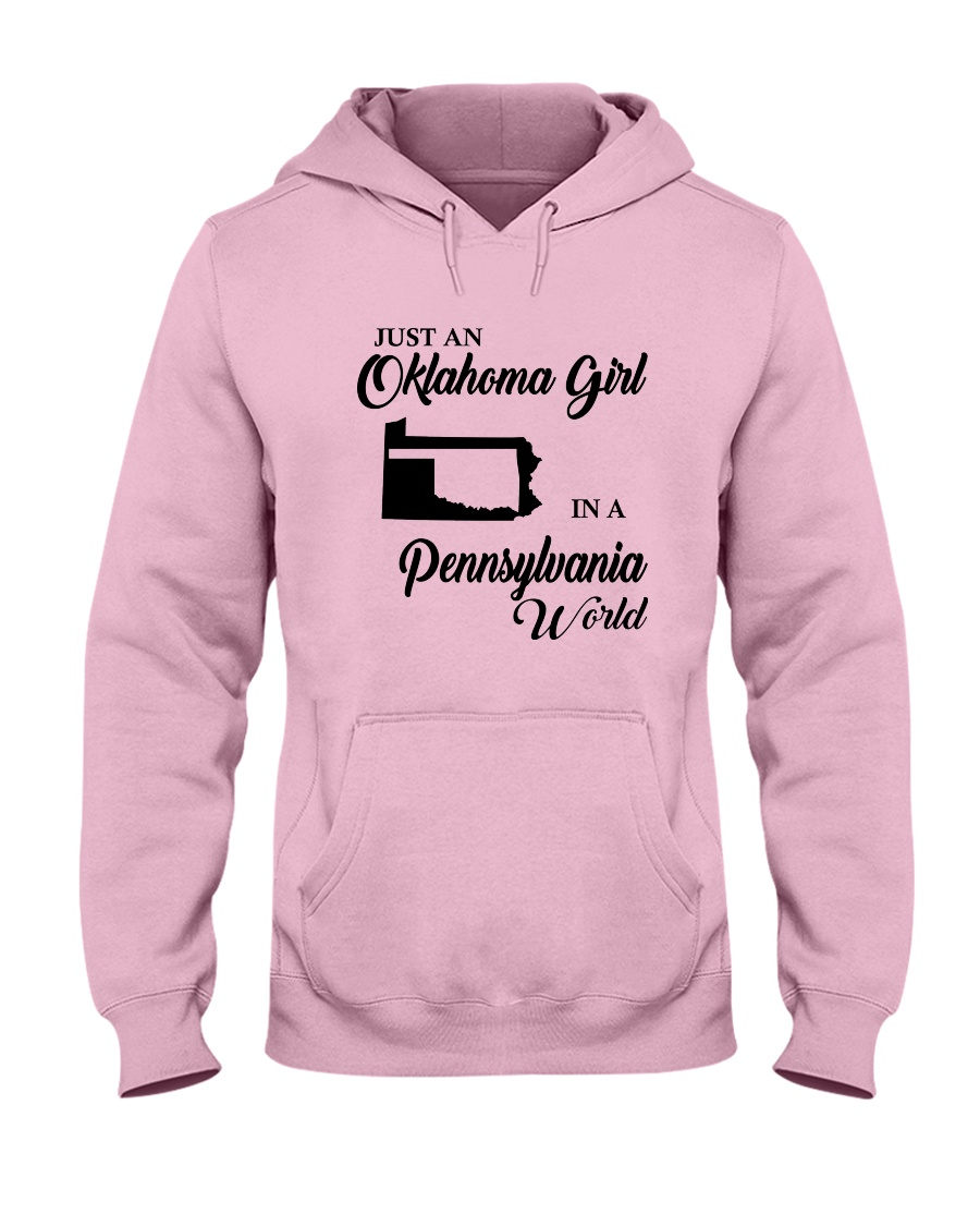 JUST AN OKLAHOMA GIRL IN A PENNSYLVANIA WORLD Hooded Sweatshirt