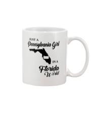 JUST A PENNSYLVANIA GIRL IN A FLORIDA WORLD Mug thumbnail