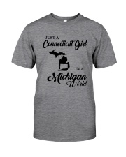 JUST A CONNECTICUT GIRL IN A MICHIGAN WORLD Classic T-Shirt thumbnail
