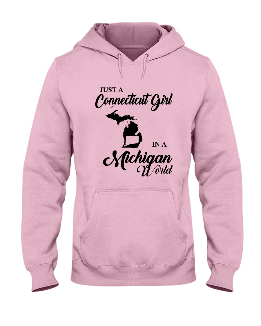 JUST A CONNECTICUT GIRL IN A MICHIGAN WORLD Hooded Sweatshirt