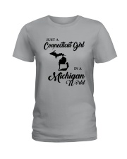 JUST A CONNECTICUT GIRL IN A MICHIGAN WORLD Ladies T-Shirt thumbnail