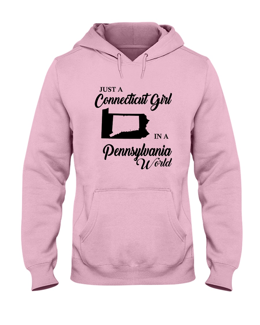 JUST A CONNECTICUT GIRL IN A PENNSYLVANIA WORLD Hooded Sweatshirt