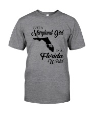 JUST A MARYLAND GIRL IN A FLORIDA WORLD Classic T-Shirt thumbnail