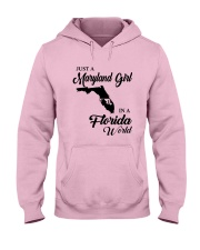 JUST A MARYLAND GIRL IN A FLORIDA WORLD Hooded Sweatshirt front