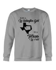 JUST A WASHINGTON GIRL IN A TEXAS WORLD Crewneck Sweatshirt thumbnail