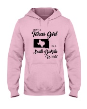 JUST A TEXAS GIRL IN A SOUTH DAKOTA WORLD Hooded Sweatshirt front