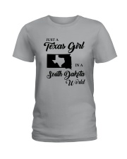 JUST A TEXAS GIRL IN A SOUTH DAKOTA WORLD Ladies T-Shirt tile