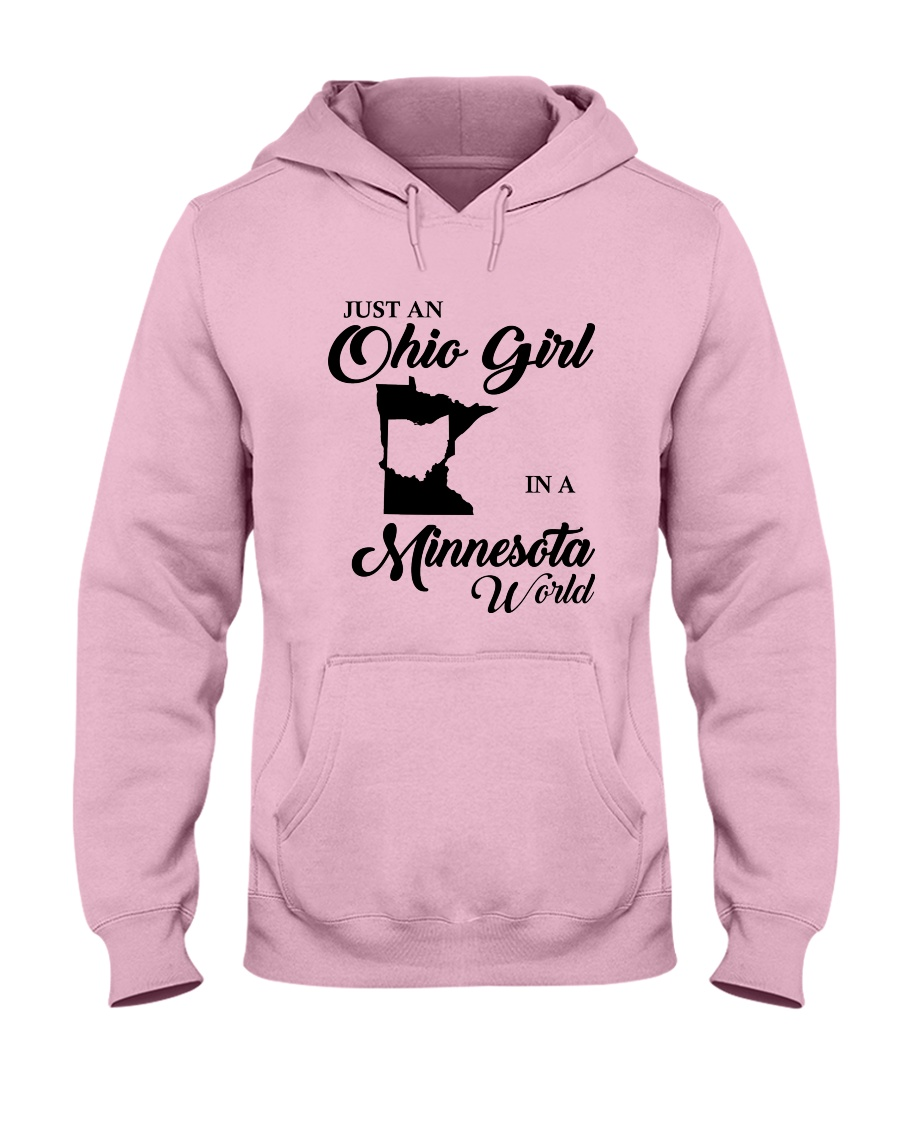 JUST An OHIO GIRL IN A MINNESOTA WORLD Hooded Sweatshirt