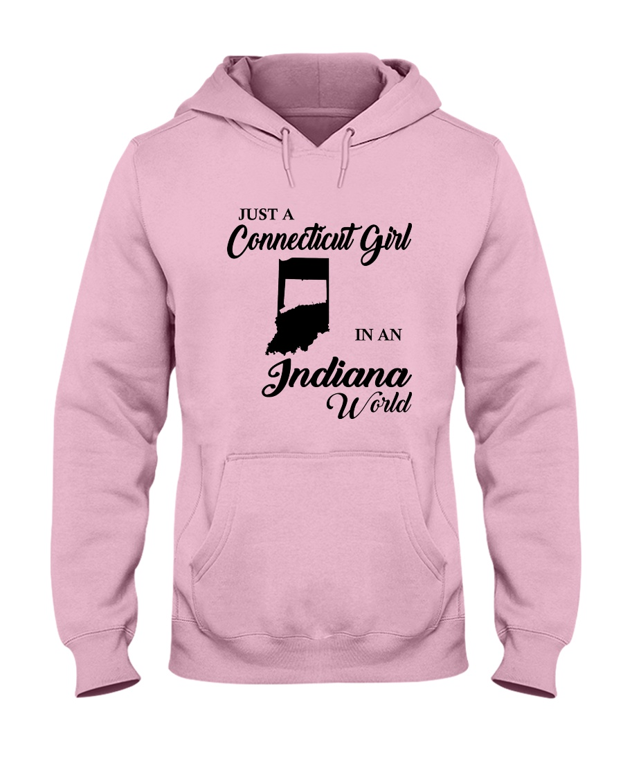 JUST A CONNECTICUT GIRL IN An INDIANA WORLD Hooded Sweatshirt