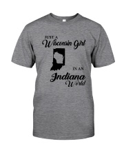 JUST A WISCONSIN GIRL IN AN INDIANA WORLD Classic T-Shirt thumbnail
