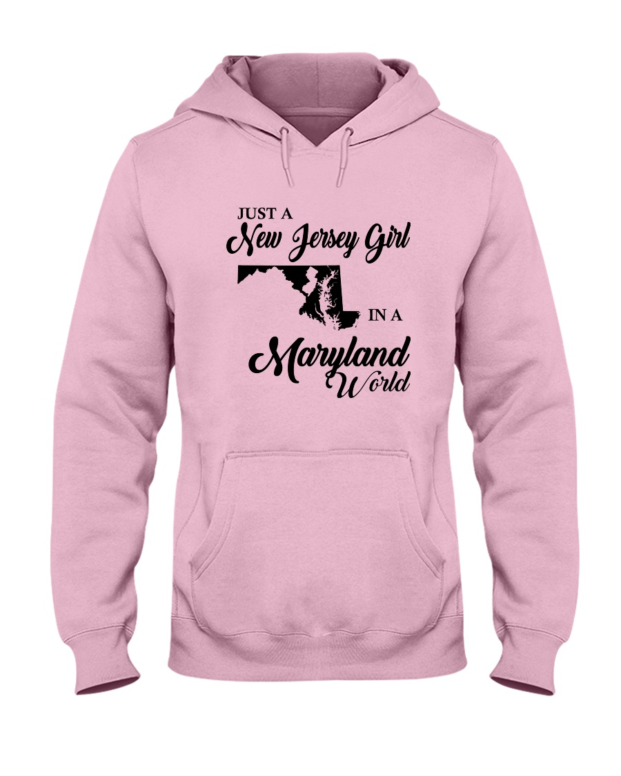 JUST A NEW JERSEY GIRL IN A MARYLAND WORLD Hooded Sweatshirt