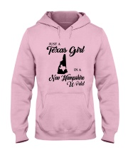 JUST A TEXAS GIRL IN A NEW HAMPSHIRE WORLD Hooded Sweatshirt front