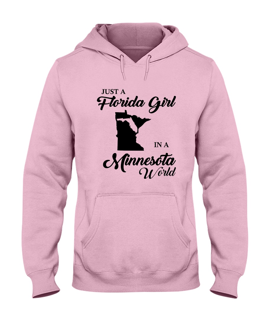 JUST A FLORIDA GIRL IN A MINNESOTA WORLD Hooded Sweatshirt