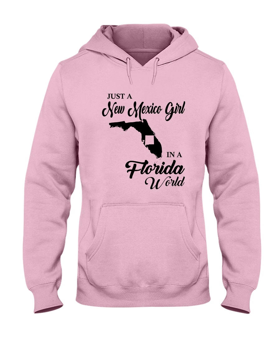 JUST A NEW MEXICO GIRL IN A FLORIDA WORLD Hooded Sweatshirt