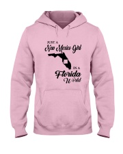 JUST A NEW MEXICO GIRL IN A FLORIDA WORLD Hooded Sweatshirt front