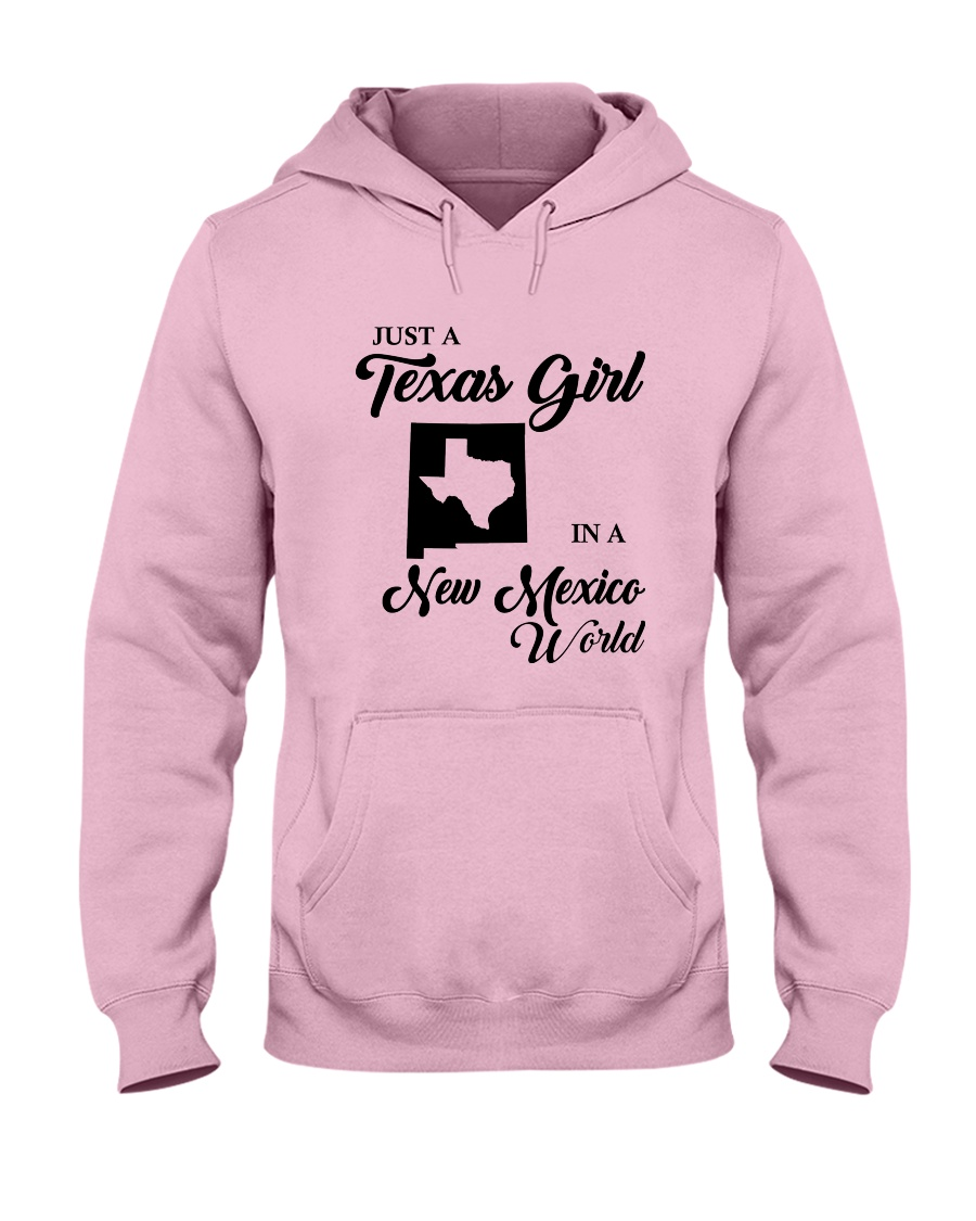 JUST A TEXAS GIRL IN A NEW MEXICO WORLD Hooded Sweatshirt