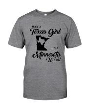 JUST A TEXAS GIRL IN A MINNESOTA WORLD Classic T-Shirt thumbnail