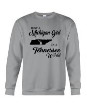JUST A MICHIGAN GIRL IN A TENNESSEE WORLD Crewneck Sweatshirt thumbnail