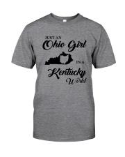 JUST An OHIO GIRL IN A KENTUCKY WORLD Classic T-Shirt thumbnail