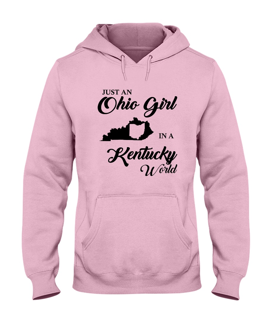 JUST An OHIO GIRL IN A KENTUCKY WORLD Hooded Sweatshirt