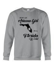 JUST AN ARIZONA GIRL IN A FLORIDA WORLD Crewneck Sweatshirt thumbnail