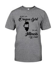 JUST AN OREGON GIRL IN AN ILLINOIS WORLD Classic T-Shirt thumbnail