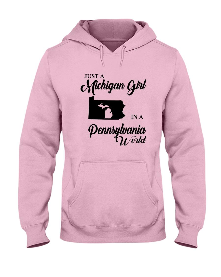 JUST A MICHIGAN GIRL IN A PENNSYLVANIA WORLD Hooded Sweatshirt