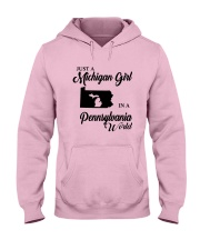JUST A MICHIGAN GIRL IN A PENNSYLVANIA WORLD Hooded Sweatshirt front