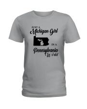JUST A MICHIGAN GIRL IN A PENNSYLVANIA WORLD Ladies T-Shirt thumbnail
