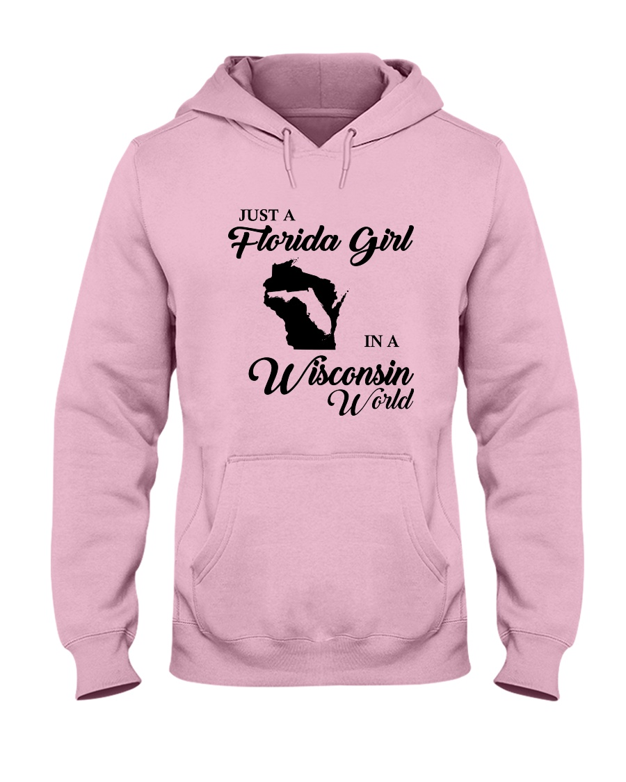 JUST A FLORIDA GIRL IN A WISCONSIN WORLD Hooded Sweatshirt
