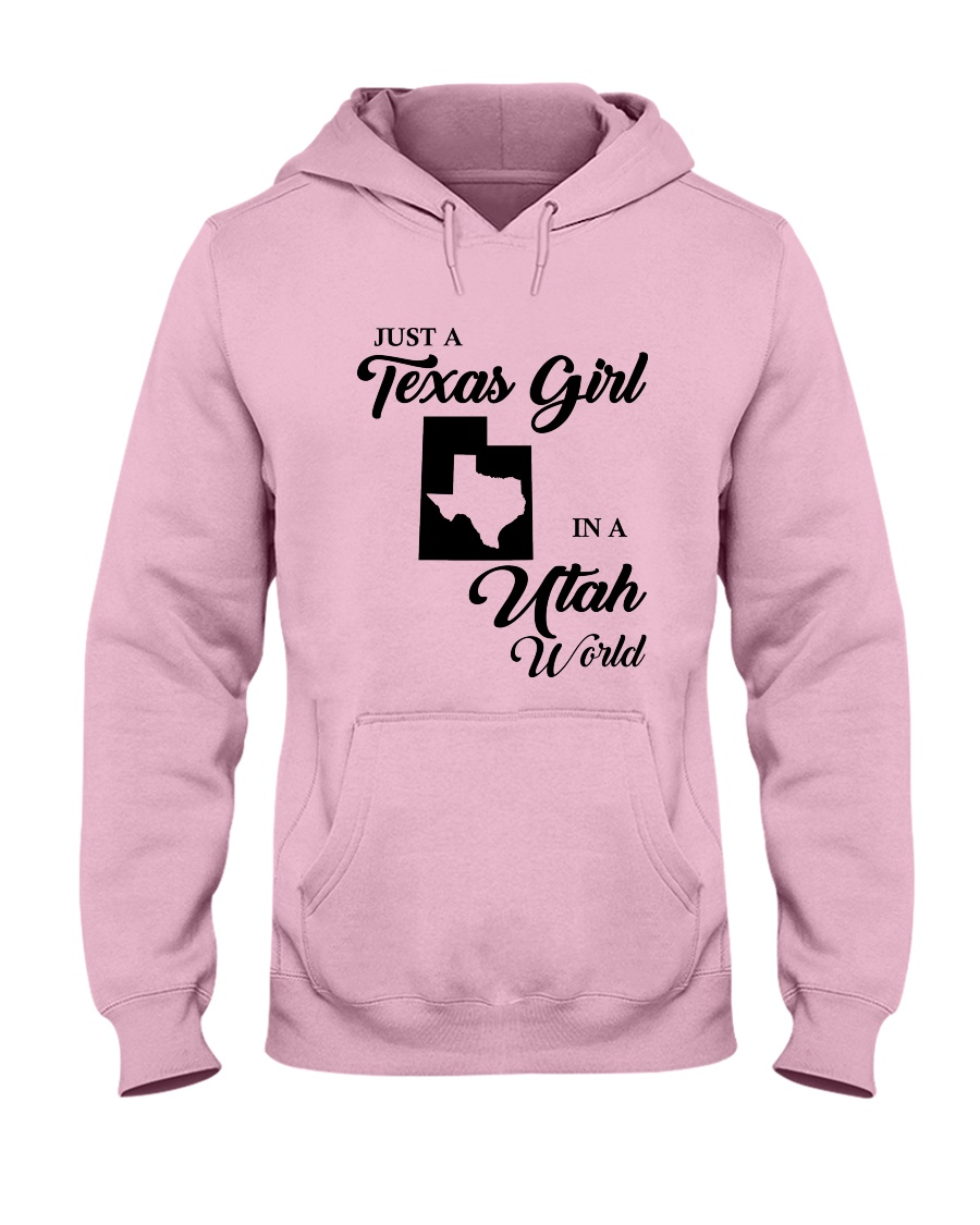 JUST A TEXAS GIRL IN A UTAH WORLD Hooded Sweatshirt
