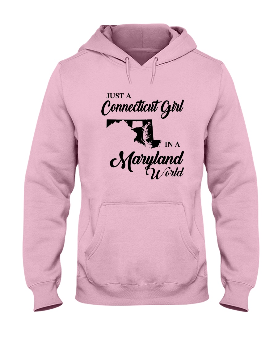 JUST A CONNECTICUT GIRL IN A MARYLAND WORLD Hooded Sweatshirt