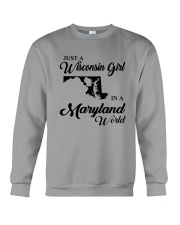 JUST A WISCONSIN GIRL IN A MARYLAND WORLD Crewneck Sweatshirt thumbnail