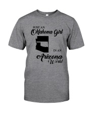 JUST AN OKLAHOMA GIRL IN AN ARIZONA WORLD Classic T-Shirt thumbnail