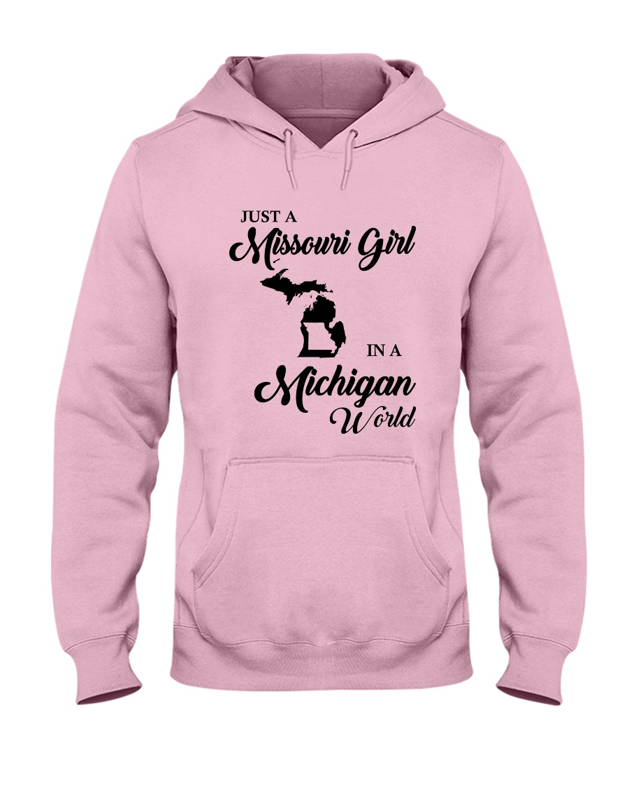 JUST A MISSOURI GIRL IN A MICHIGAN WORLD Hooded Sweatshirt